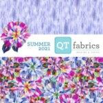 QT Fabrics – Summer 2021