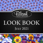 Blank Quilting Look Book July 2021